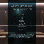 Inauguración del Restaurante La Bella LOLA